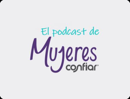 El podcast de mujeres confiar